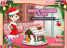 Sara's Cooking Class: Gingerbread House game